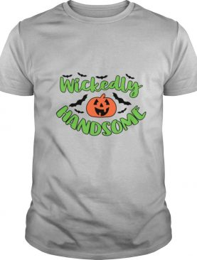 Wickedly Handsome Pumpkin Halloween Day 2020 shirt