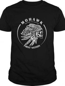 Mohawk Nation To Nation First Nation shirt