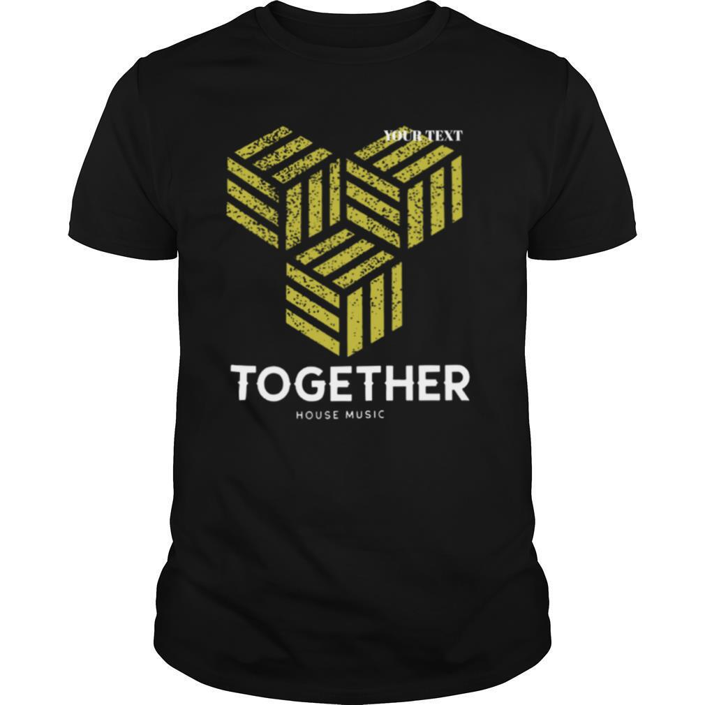 Together One Love DJ EDM shirt